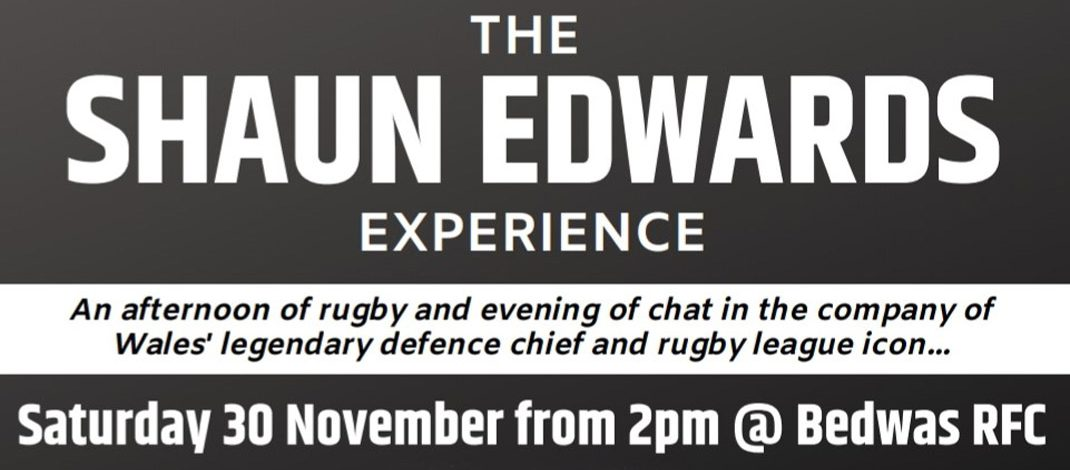 Shaun Edwards comes to Bedwas RFC-Ticket information here